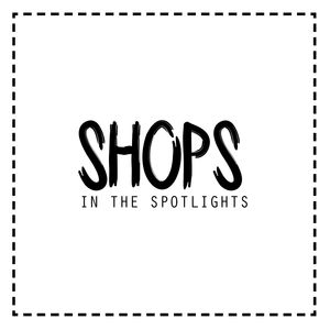 shops in the spotlights